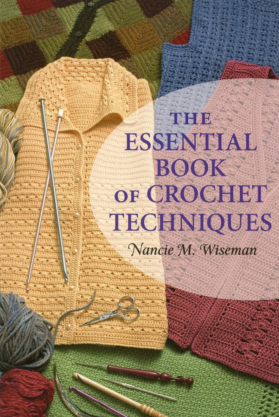 Crochet Books The Essential Book of Crochet Techniques