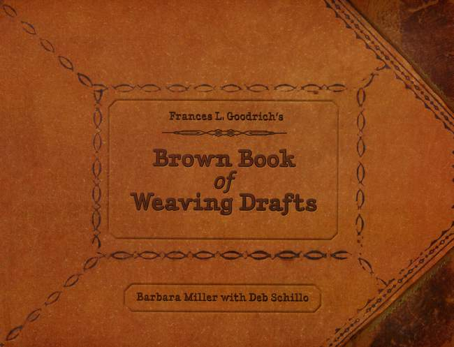 Weaving Books Brown Book of Weaving Drafts