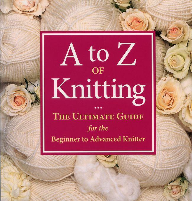 A - Z of Knitting