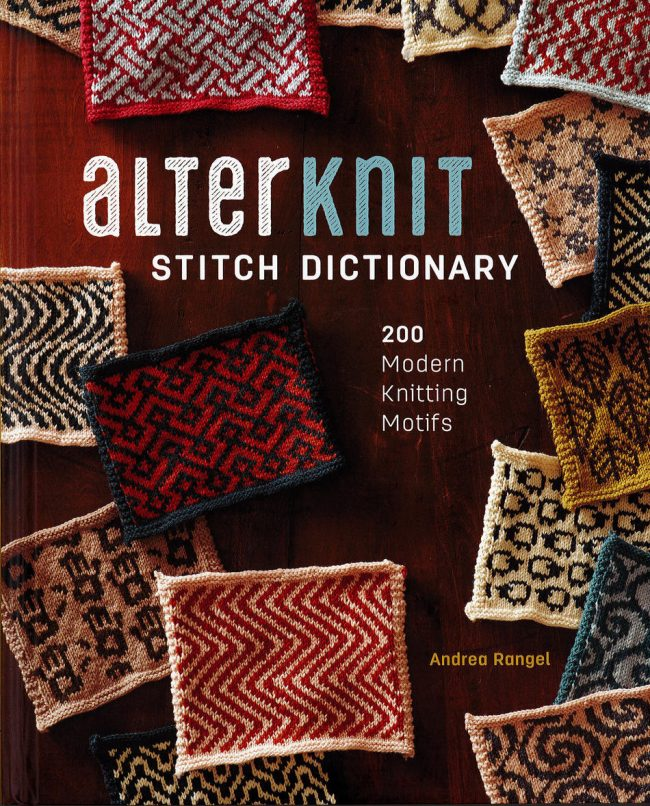 new-book-alterknit-stitch-dictionary-200-modern-knitting-motifs-by-andrea-rangel